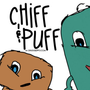 The Adventures of Chiff & Puff